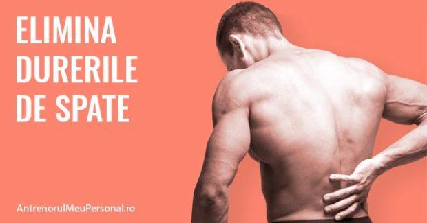 Elimina durerile de spate