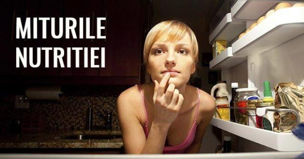 Greseli Alimentare si Mituri ale Nutritie